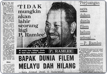 'TIDAK mungkin akan lahir seorang lagi P. Ramlee'